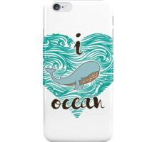 i love ocean (happy whale) Ocean iPhone Case/Skin