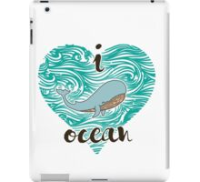 i love ocean (happy whale) Ocean iPad Case/Skin