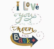 I love you to the moon and back Kids Clothes