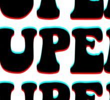 FEELING SUPER SUPER SUPER SUICIDAL Sticker