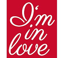 I am in love lettering Photographic Print