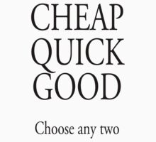TRADESMAN, BUSINESS, CHEAP QUICK GOOD, Self employed, choose any two in business One Piece - Short Sleeve