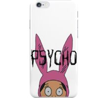 "Louise ""Psycho"" Blecher iPhone Case/Skin"