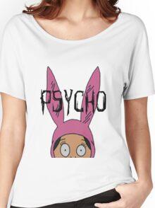 """Louise """"Psycho"""" Blecher Women's Relaxed Fit T-Shirt"""
