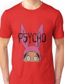 """Louise """"Psycho"""" Blecher Unisex T-Shirt"""