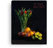 Fruit and Flowers to Wish You Well Canvas Print