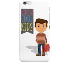 Cool Kids iPhone Case/Skin