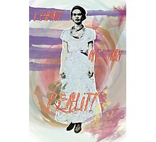 Frida Kahlo Quote Photographic Print