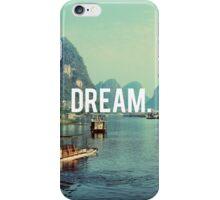 Dream Motivation Nature iPhone Case/Skin