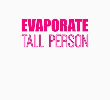 Evaporate Tall Person in pink Unisex T-Shirt