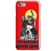 Werewolf vs Vampire Woman iPhone Case/Skin