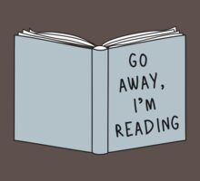 Go Away, I'm Reading One Piece - Short Sleeve