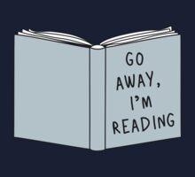Go Away, I'm Reading Kids Clothes