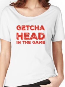 Getcha Head In The Game in red Women's Relaxed Fit T-Shirt