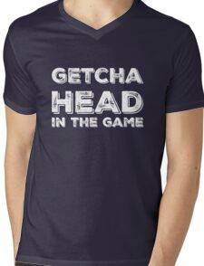 Getcha Head In The Game in white Mens V-Neck T-Shirt