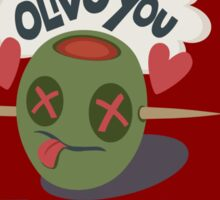 Olive You To Death Sticker