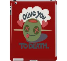 Olive You To Death iPad Case/Skin