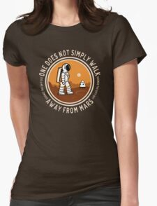 Not Simply Walk Away from Mars Womens Fitted T-Shirt