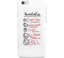 Kill Bill Death List Five iPhone Case/Skin