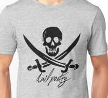 "Pirates of Penzance- ""Hail Poetry"" Unisex T-Shirt"