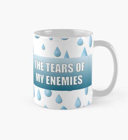 The Tears Of My Enemies Mug