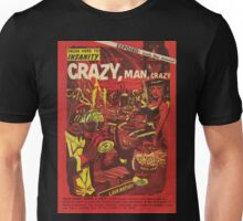 From Here to Insanity - Crazy, Man, Crazy No. 1 Unisex T-Shirt