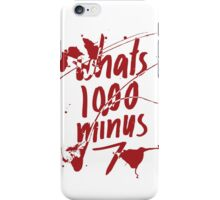 1000-7 iPhone Case/Skin
