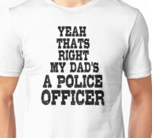 Police Officer Cop Gift Unisex T-Shirt