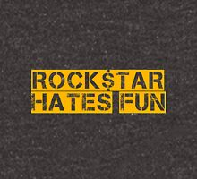 ROCK$TAR HATES FUN Unisex T-Shirt