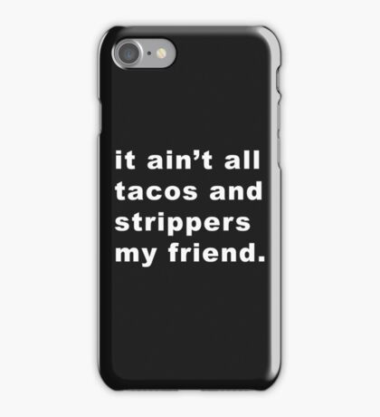 Taco Strippers iPhone Case/Skin