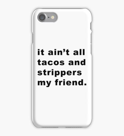 Taco Stripper 2 iPhone Case/Skin