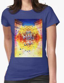 Do What You Love Paris Music Opera Garnier  Womens Fitted T-Shirt