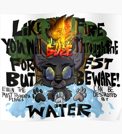 Like Fire You Will Blaze Poster