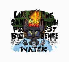 Like Fire You Will Blaze Unisex T-Shirt
