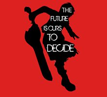 """Shulk: """"The future is ours to decide!"""" Unisex T-Shirt"""