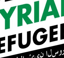 WELCOME SYRIAN REFUGEES Sticker