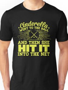 Cinderella went to the ball Field Hockey Unisex T-Shirt