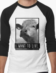 I Want To Live (Cow) Men's Baseball ¾ T-Shirt