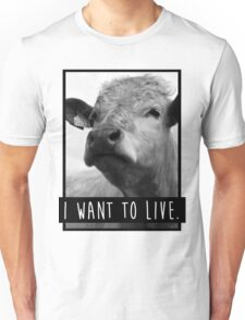 I Want To Live (Cow) T-Shirt