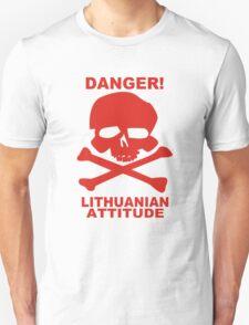 Danger! Lithuania Attitude funny nerd geek geeky T-Shirt