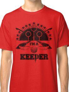 I'm A Keeper (Gryffindor) Classic T-Shirt