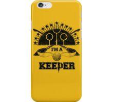 I'm A Keeper (Hufflepuff) iPhone Case/Skin