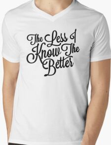The Less I Know T-Shirt
