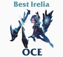 Best Irelia OCE by PrettyPictures