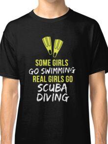 Real Girl Go Scuba Diving Classic T-Shirt