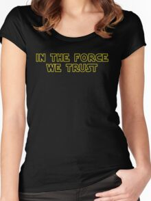 In the force we trust Women's Fitted Scoop T-Shirt