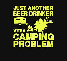 Beer Drinker with Camping Problem Unisex T-Shirt