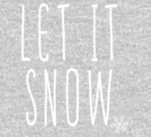 Let it snow by bigsermons