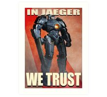 In Jaeger We Trust Poster Alt. ONE:Print Art Print