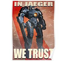 In Jaeger We Trust Poster - ONE:Print Poster